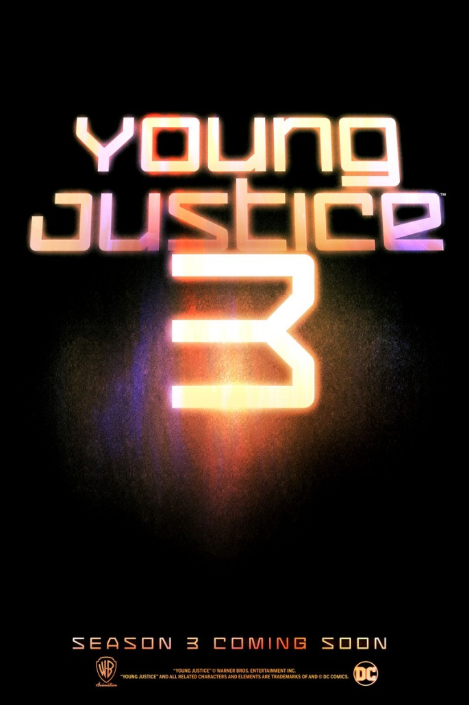 "Warner Bros. Animation confirmed that ""Young Justice"" season 3 is in the works."