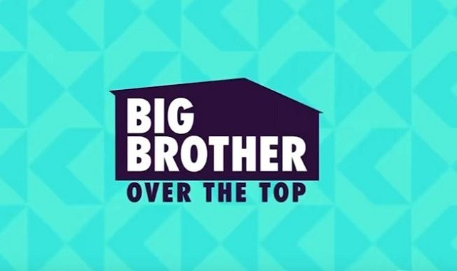 'Big Brother: Over the Top' is a reality series aired on CBS All Access.